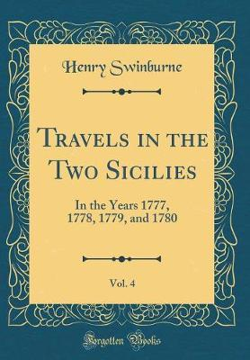 Travels in the Two Sicilies, Vol. 4