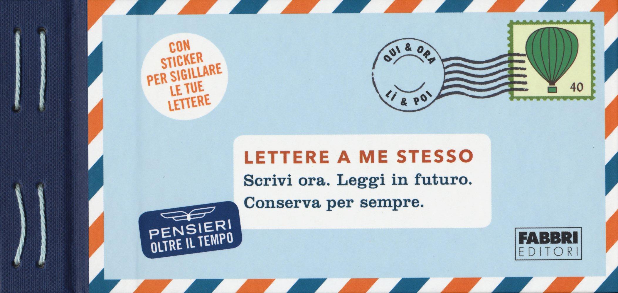 Lettere a me stesso