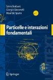 Particelle ed interazioni elementari