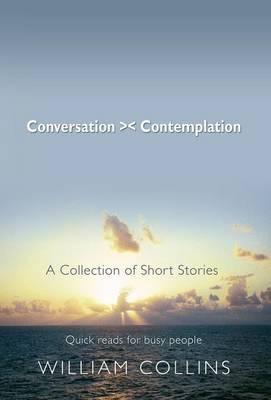 Conversation > < Contemplation