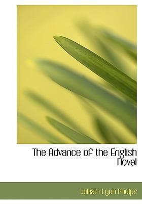 The Advance of the English Novel