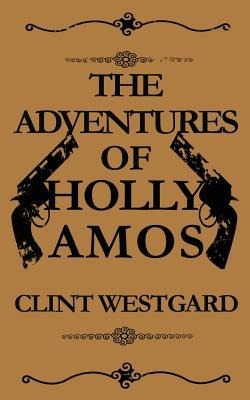 The Adventures of Holly Amos