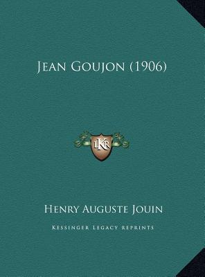 Jean Goujon (1906)