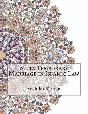 Muta Temporary Marriage in Islamic Law