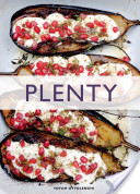 Plenty: Vibrant Vegtable Recipes From