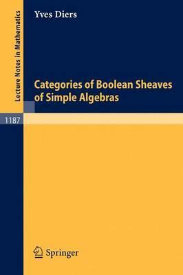 Categories of Boolean Sheaves of Simple Algebras