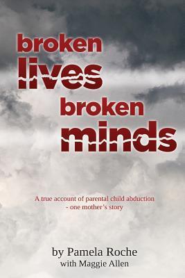 Broken Lives Broken Minds