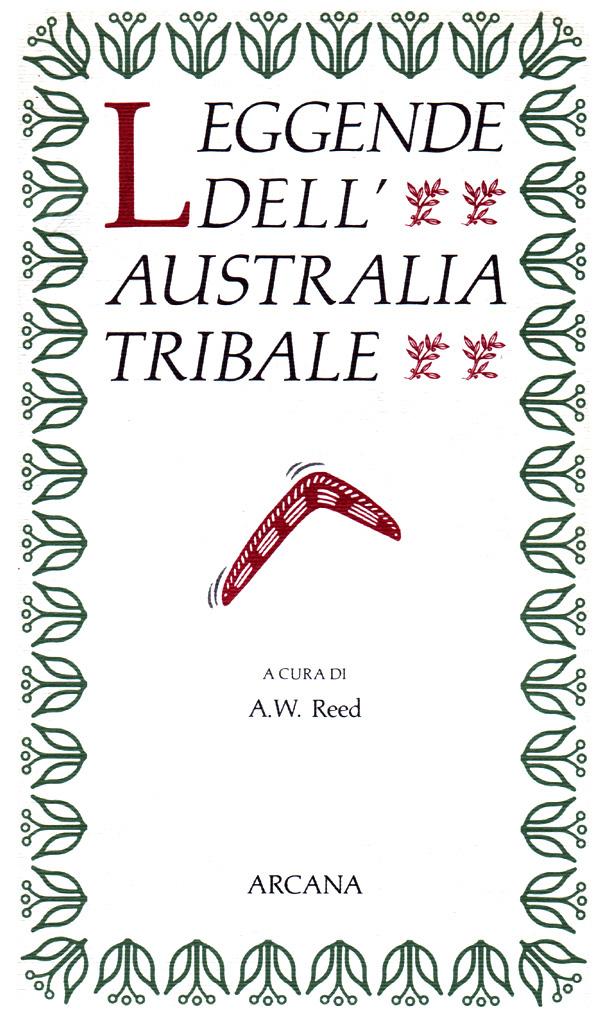 Leggende dell'Austra...