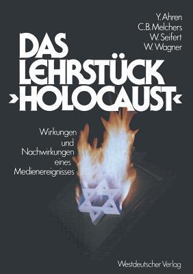 Das Lehrstück Holocaust