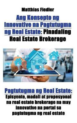 Ang Konsepto ng Innovative na Pagtutugma ng Real Estate
