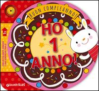 Ho 1 anno! Buon compleanno!