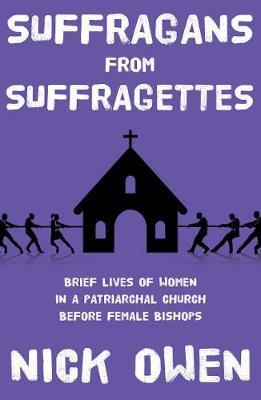 Suffragans from Suffragettes