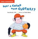 Does A Chimp Wear Clothes?