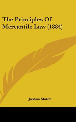 The Principles of Mercantile Law (1884)
