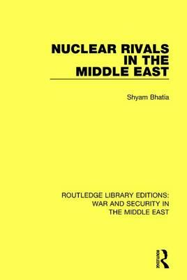 Nuclear Rivals in the Middle East