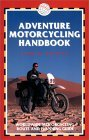 Adventure Motorcycling Handbook, 4th
