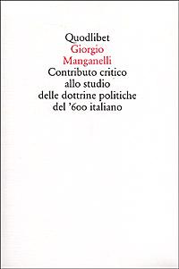 Contributo critico allo studio delle dottrine politiche del '600 italiano