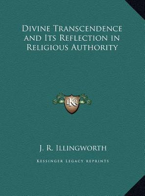 Divine Transcendence and Its Reflection in Religious Authoridivine Transcendence and Its Reflection in Religious Authority Ty