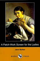 A Patch-Work Screen for the Ladies