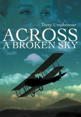 Across a Broken Sky
