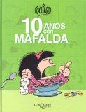10 anos con Mafalda ...