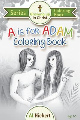 A is for Adam Coloring Book