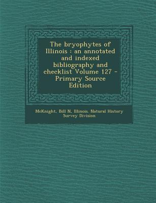 The Bryophytes of Illinois