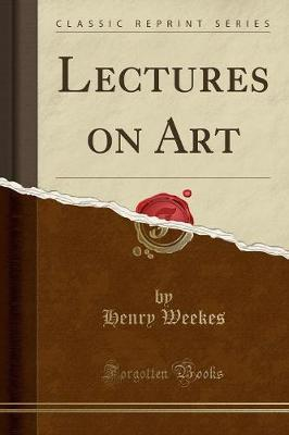 Lectures on Art (Classic Reprint)