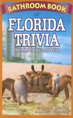 Bathroom Book of Florida Trivia