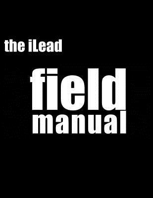 Ilead Framework Field Manual