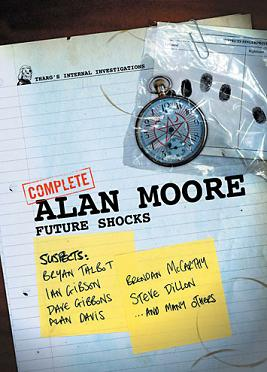 Alan Moore: Future S...