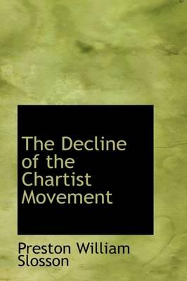 The Decline of the Chartist Movement