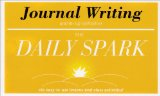 Journal Writing (The Daily Spark)