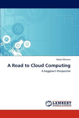 A Road to Cloud Computing