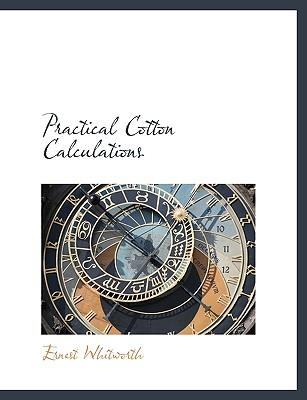 Practical Cotton Calculations