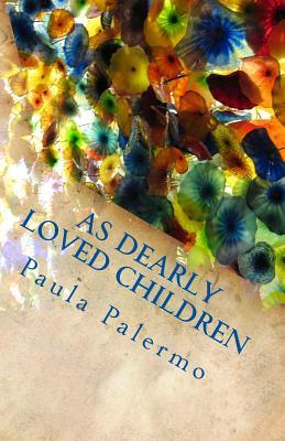 As Dearly Loved Children