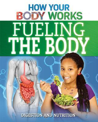 Fueling the Body