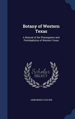 Botany of Western Texas