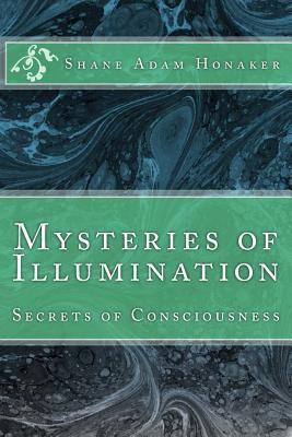 Mysteries of Illumination