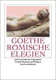 Roemische Elegien und Venezianische Epigramme. Erotica Romana, Priapea