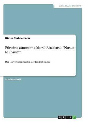 """Für eine autonome Moral. Abaelards """"Nosce te ipsum"""""""