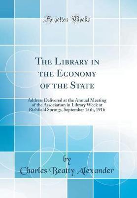 The Library in the Economy of the State