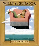 Willy El Sonador/Willy the Dreamer
