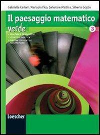 Il paesaggio matematico. Ediz. verde. Per le Scuole superiori. Con espansione online