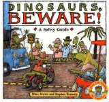 Dinosaurs Beware!