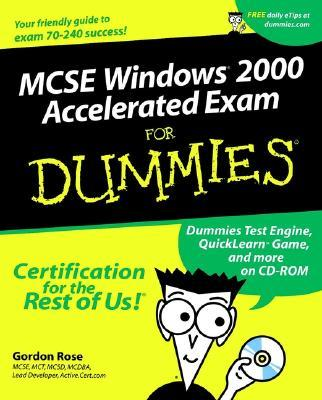 McSe Windows 2000 Accelerated Exam for Dummies