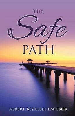 The Safe Path