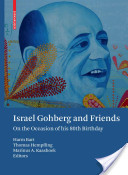 Israel Gohberg and Friends