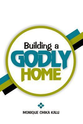 Building a Godly Home