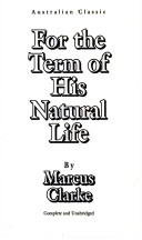 For the Term of His Natual Life
